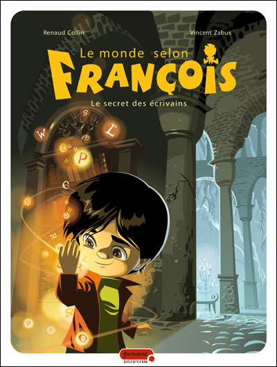 """Couverture """"Le monde selon François"""" tome 1"""