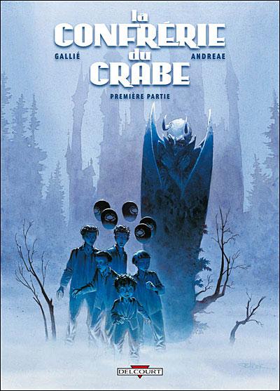 """Couverture """"La Confrérie du Crabe"""" tome 1 de Gallié et Andreae"""