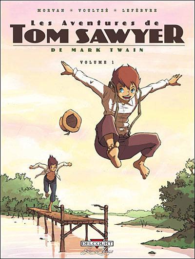 Les aventures de Tom Sawyer tome 1