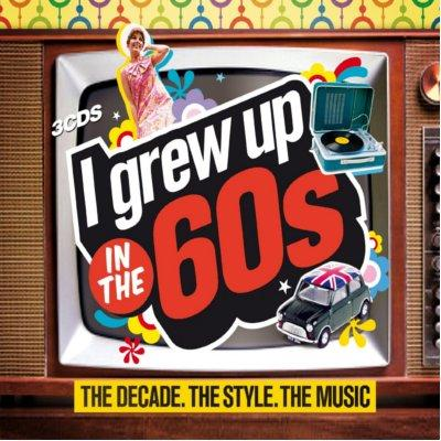 I Grew Up In The 60`s