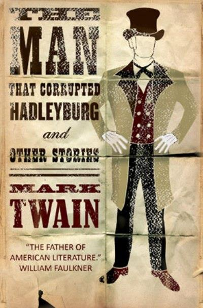 a literary analysis of the man that corrupted hadleyburg by mark twain