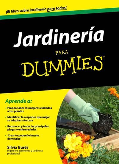 Jardiner a para dummies silvia bures comprar libro en for Libros de jardineria