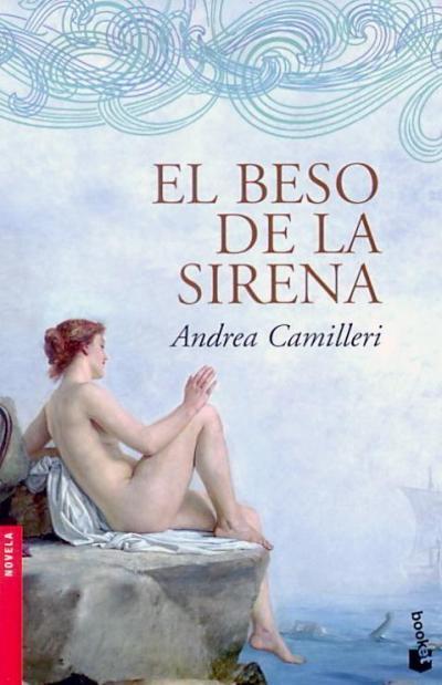 El beso de la sirena andrea camilleri comprar libro en for Juego besos en la oficina