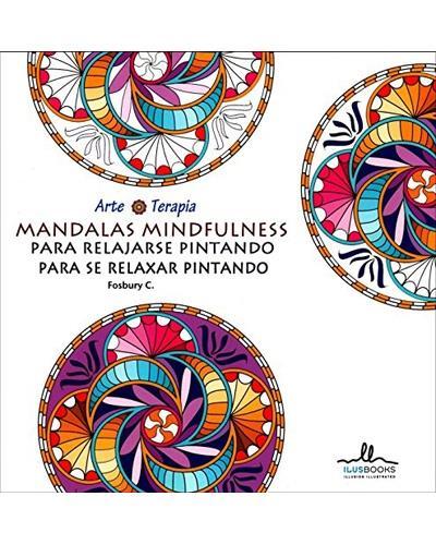 Arte terapia mandalas mindfulness para relajarse pintando comprar libro en - Libros para relajarse ...