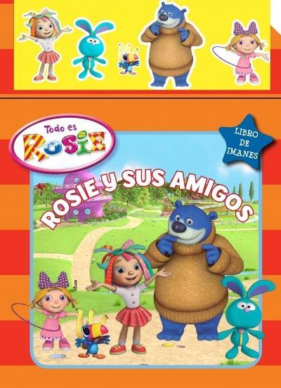 Todo Es Rosie  Rosie Y Sus Amigos