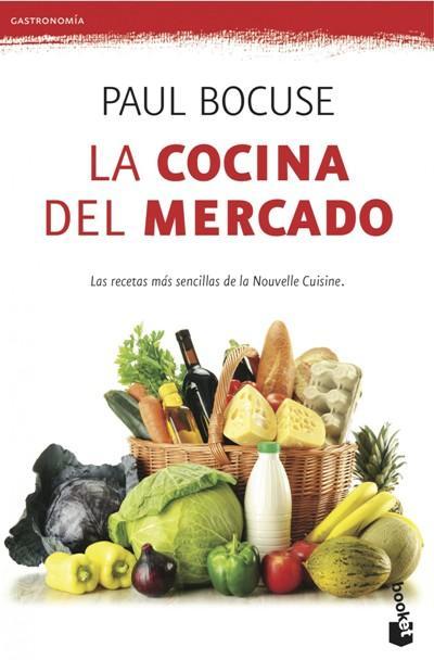 La cocina del mercado paul bocuse comprar libro en for Cocina francesa pdf