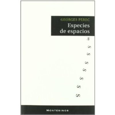 """""""Especies de espacios"""", de Georges Perec"""