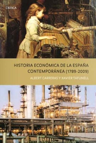 Historia econ mica de la espa a contempor nea albert for Caracteristicas de la contemporanea