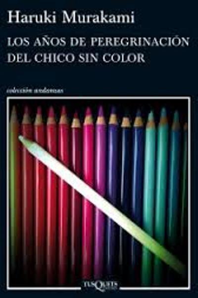 Portada libro Los años de peregrinación del chico sin color