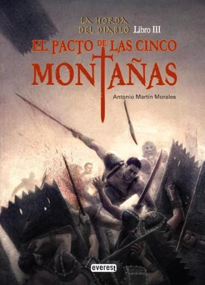 La horda del diablo 3 el pacto de las cinco monta as - Antonio martin morales ...