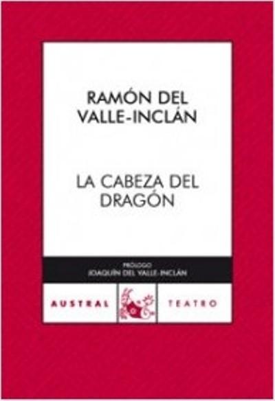 Resultado de imagen de la cabeza del dragon valle inclan