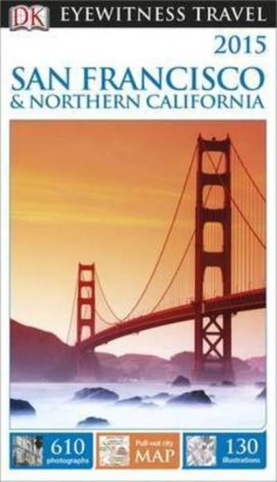 Dk eyewitness travel guide san francisco northern for Travel guide san francisco