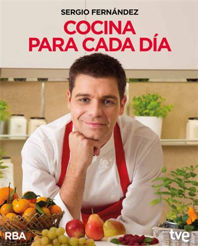 Cocina para cada d a sergio fern ndez comprar libro en for Canal cocina sergio fernandez