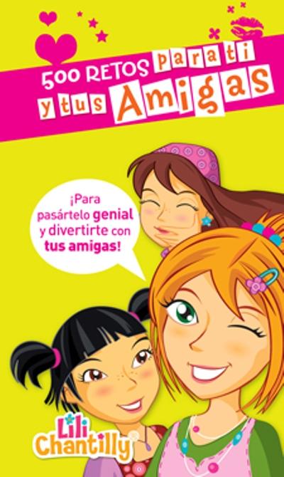 500 retos para ti y tus amigas, - Comprar libro en Fnac.es