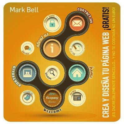 Crea y dise a tu p gina web gratis mark bell comprar for Disena tu cocina gratis