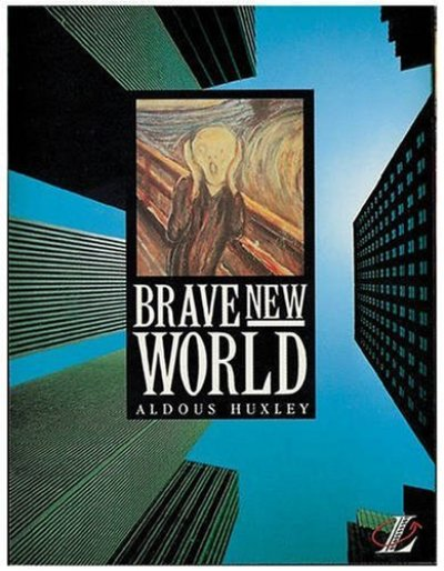 Brave New World: Aldous Huxley's predictions seem to be upon us