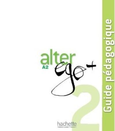 Télécharger alter ego b2 guide pédagogique pdf PDF   alter ego 3