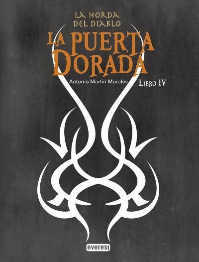 La horda del diablo la puerta dorada libro iv antonio - Antonio martin morales ...