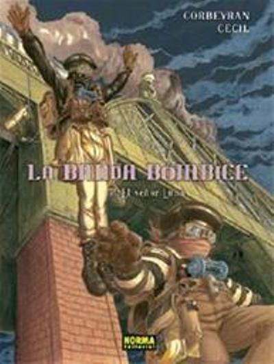 La Banda Bómbice Vol. 02,Corbeyran, Cecil,Norma Editorial  tienda de comics en México distrito federal, venta de comics en México df