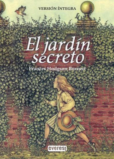 El jard n secreto frances hodgson burnett comprar libro for Cancion secretos en el jardin