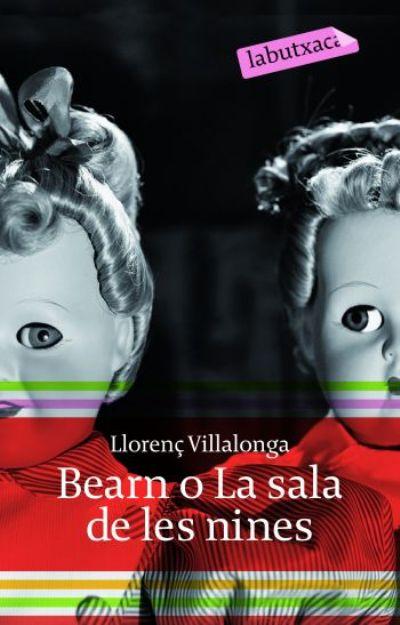 Bearn o la sala de les nines (Rústica), Llorenç Villalonga