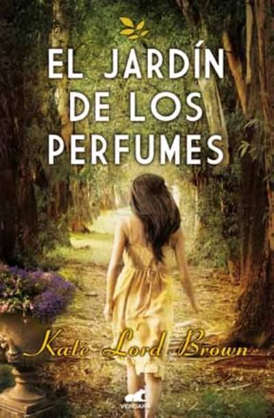 el jard n de los perfumes kate lord brown comprar libro