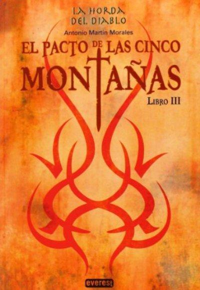 La horda del diablo 3 el pacto de las 5 monta as antonio - Antonio martin morales ...