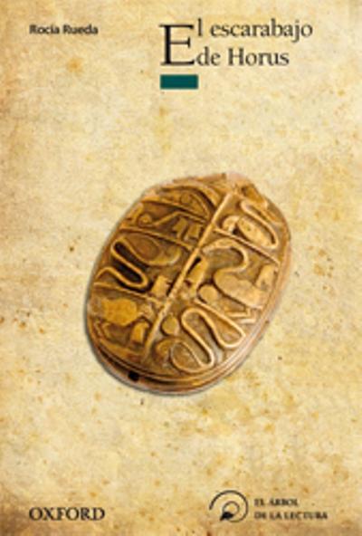 Arb lec Inf+12 El escarabajo de Horus, Rocío Rueda