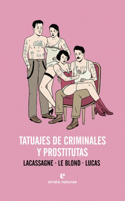 putas fotos tatuajes de criminales y prostitutas libro