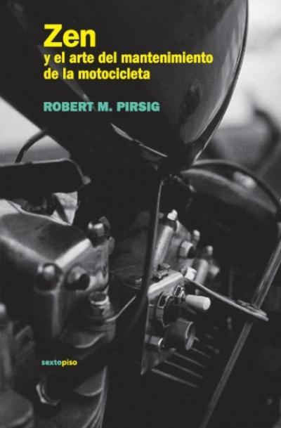 Libro Zen y el arte del mantenimiento de la motocicleta