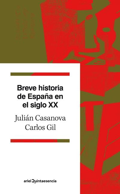 Breve historia de España en el siglo XX, Carlos Gil