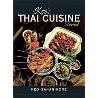 keo 39 s thai cuisine keo sananikone keo sananikone achat livre achat prix fnac. Black Bedroom Furniture Sets. Home Design Ideas