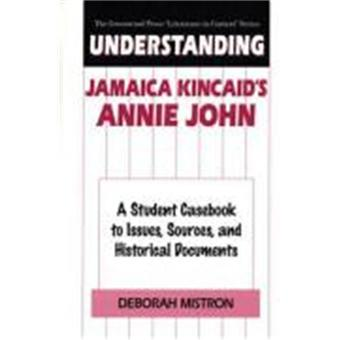 "a summary of annie john by jamaica kincaid Essay about contrast of jamaica kincaid's ""girl"" and john updike's ""a&p""   negotiating hall's caribbean identity in kincaid's annie john  short story  analysis of girl by jamaica kincaid have you ever wished that someone had  given you a."