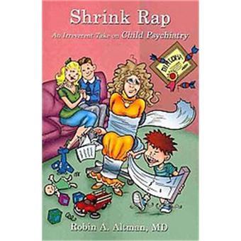 Shrink rap robin a altman robin a altman achat livre for Achat maison rap