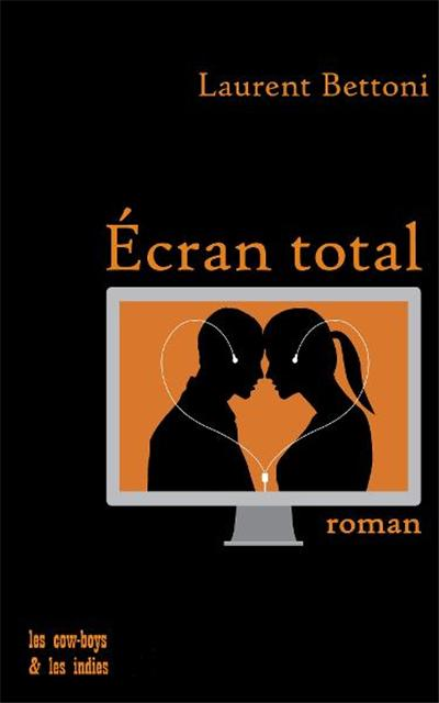 Ecran total par Laurent Bettoni