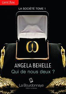 La Société - Tome 1 : Qui de nous deux ? de Angela Behelle 9782824200897
