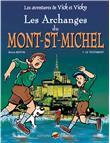 Vick et vick t.5 - les archanges du mont-saint-michel - le testament