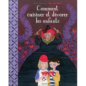 Comment cuisiner et d vorer les enfants le pire bien blog de la biblioth que jeunesse de vevey - Comment cuisiner les rognons de veau ...