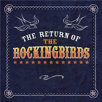 The Return Of The Rockingbirds 5029432020528