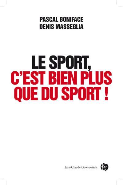 Le sport c'est bien plus que du sport