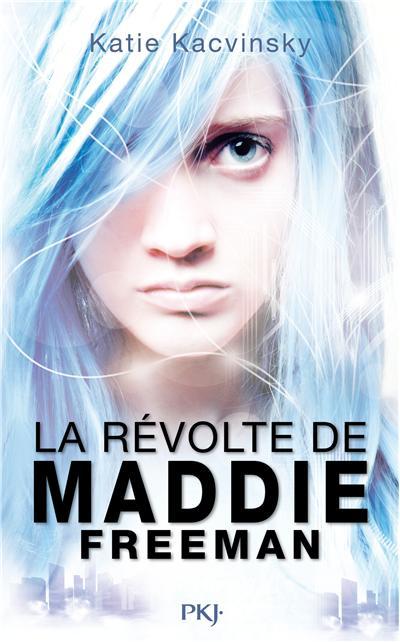 La révolte de Maddie Freeman 9782266215503