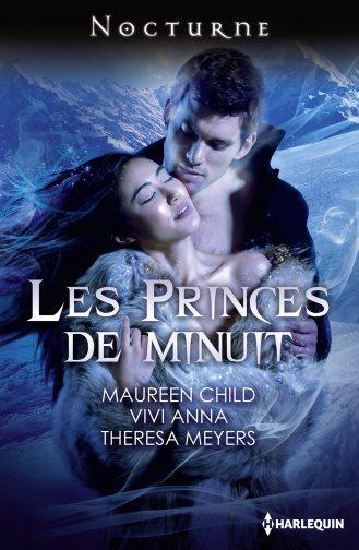 Les princes de minuit de Maureen Child, Vivi Anna et Theresa Meyers 9782280246293