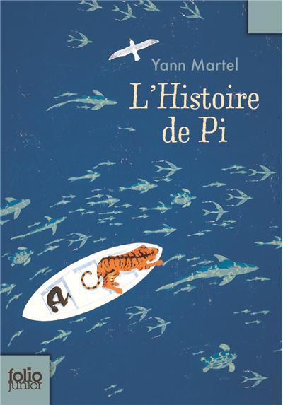 L'HISTOIRE DE PI de Yann Martel 9782070622269
