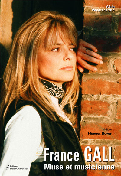 France Gall : Muse et musicienne (biographie)