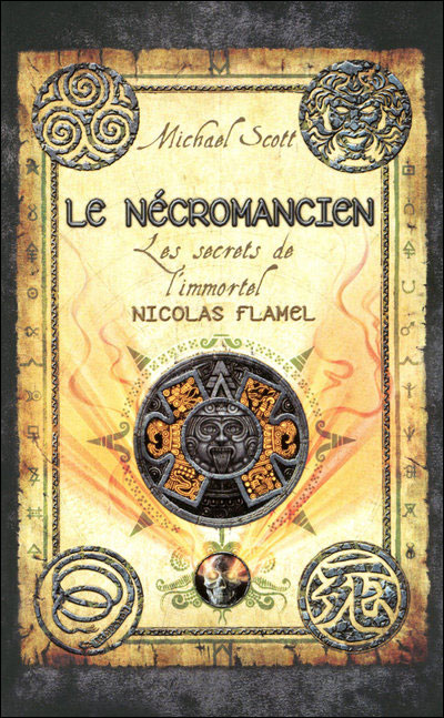 Les secrets de l'Immortel Nicolas Flamel - Michael Scott 9782266205320