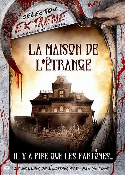 La Maison de l'étrange (2009)