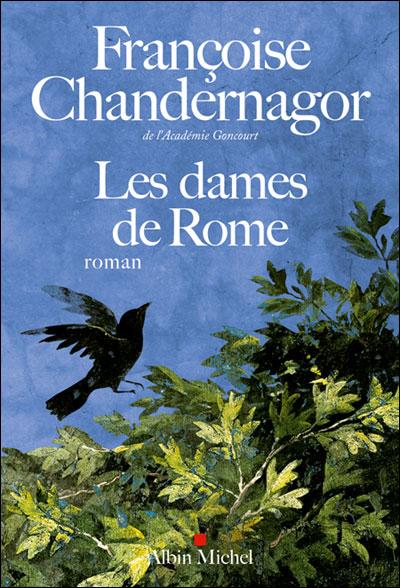 Les dames de Rome de Françoise Chandernagor