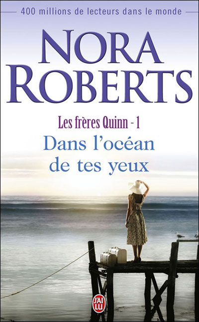 Les frères Quinn - Tome 1 : Dans l'océan de tes yeux de Nora Roberts 9782290339640