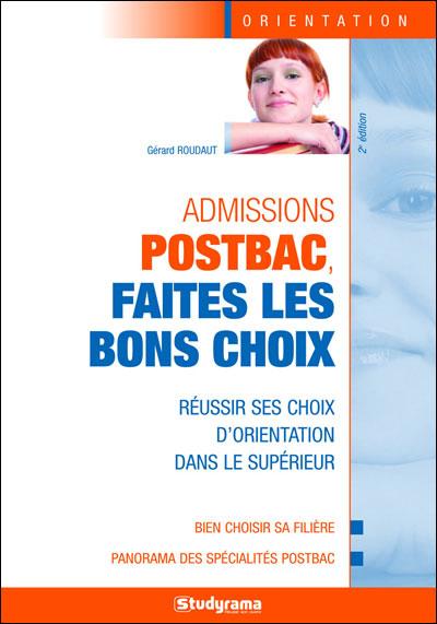 Admission Post-Bac, comment ça marche, Gérard Roudaut tous les ...