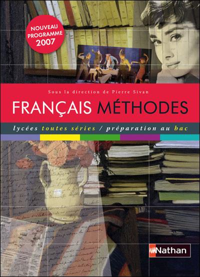livre prof Français méthodes  Nathan de Pierre Sivan 9782091726601